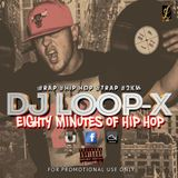 EIGHTY MINUTES OF HIP HOP