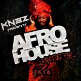 Afro House 2k16 Mixtape