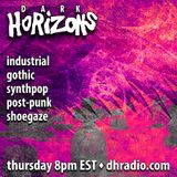 Dark Horizons Radio - 4/13/17