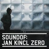 SoundOf: Jan Kincl Zero