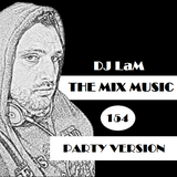 THE MIX MUSIC #154! PARTY VERSION - 02/12/2017