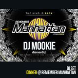 REMEMBER MANHATTAN - DJ MOOKIE - Dinner DJset