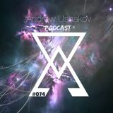 Andrew Ushakov Podcast #074