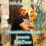 Nick Power - Show 002 - House Station Radio 28th August 2015. Soulful House!