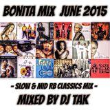Bonita Mix  〜Slow-Mid R&B Classics〜 mixed by DJ TAK