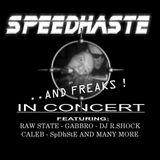 Speedhaste - ... And Freaks In Concert [Speedcore Worldwide Audio Netlabel|SWAN 84]
