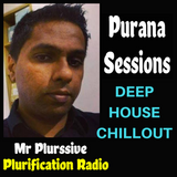 Purana Sessions 24 (18 FEB 2018) 1 HOUR OF DEEP HOUSE AND CHILLOUT MUSIC