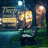 Deep House By Deep Heart 11/2018