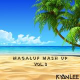 Magaluf Mashup - Vol.2