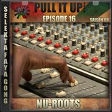 Pull It Up - Episode 16 - S8