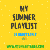 MY SUMMER PLAYLIST MIX