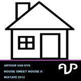 Arthur van Dyk - House Sweet House II Mixtape