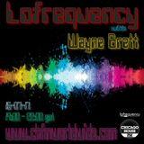 Wayne Brett's Lofrequency Show on Chicago House FM 15-07-17
