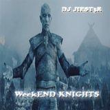 Weeknd Knights [Dancefloor Mix] - DJ JIEST3R