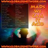 MaDs_We-CaLL-It-AcId