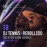 Dj Tennis x Rebolledo - Mayan Warrior - The After Burn Journey - Burning Man 2016