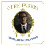 Sound From The Underground guest mix by Gene Farris
