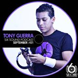 Tony Guerra @ Six Sound Podcast #01 (September)
