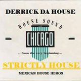STRICTLY HOUSE 030 IN THE MIX DERRRICK DA HOUSE