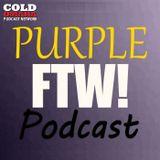 Purple FTW! Podcast - Minisode - Should Teddy Bridgewater Start Week 1 For the Minnesota Vikings?