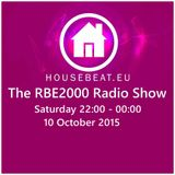 The RBE2000 Radio Show 10 Oct 2015 Housebeat.eu