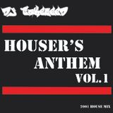 HOUSER'S ANTHEM Vol.1