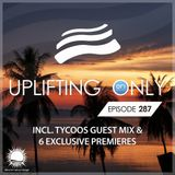 Ori Uplift - Uplifting Only 287 (incl. Tycoos Guestmix) (Aug 9, 2018)