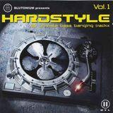 Blutonium Presents Hardstyle Vol.1 - CD1 Mixed By Blutonium Boy