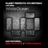 Planet Perfecto ft. Paul Oakenfold:  Radio Show 205