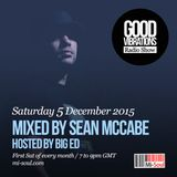 Good Vibrations Radio Show - Sean McCabe & Big Ed - December 2015
