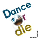Dance Or Die Mixtape