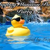 Playboy Mansion Pool Party - mixed by Lazy G