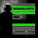 MARIANO SANTOS GLOBAL RADIO SHOW #563