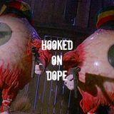 Hooked On Dope Radio #12 - Dj SHAKE DOWN