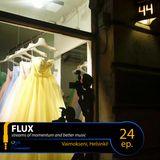 FLUX 24 // Vaimokseni, Helsinki!