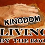 Kingdom Living - As Explained by the King