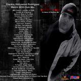Frankie Hollywood Rodriguez - March 2016 Club House EDM Mix