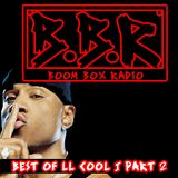 Boom Box Radio: Best of LL Cool J Part II