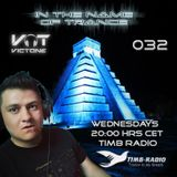 VicTone pres. In the Name Of Trance 032