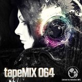 tapeMIX 064 (mixed by Sanchez MP)