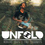 Tru Thoughts Presents Unfold 25.11.18 with Te'Amir, Break, Jaubi