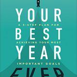 Michael Hyatt Your Best Year Ever Book Summary