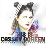 This is Cassey Doreen // Podcast September 2019