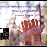 """Without prescription "" 25/02/2013 at www.cubewebradio.com"