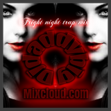 Fright Night Trap Mix