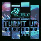ALL THE WAY TURNT UP - TOP 40/EDM MIX