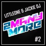 2MM ::: LittleOne & Jackie DJ - Back2Back@Club Euforia, March 2013 :::