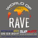 Slipmatt - World Of Rave #201