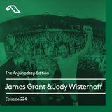 Jody Wisternoff - The Anjunadeep Edition 224 [Podcast] (b2b James Grant) -25-10-2018