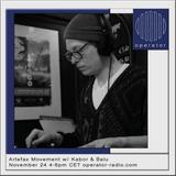 Artefax Movement Radio w/ Kreutziger Kollektiv & Balu - 24th November 2018